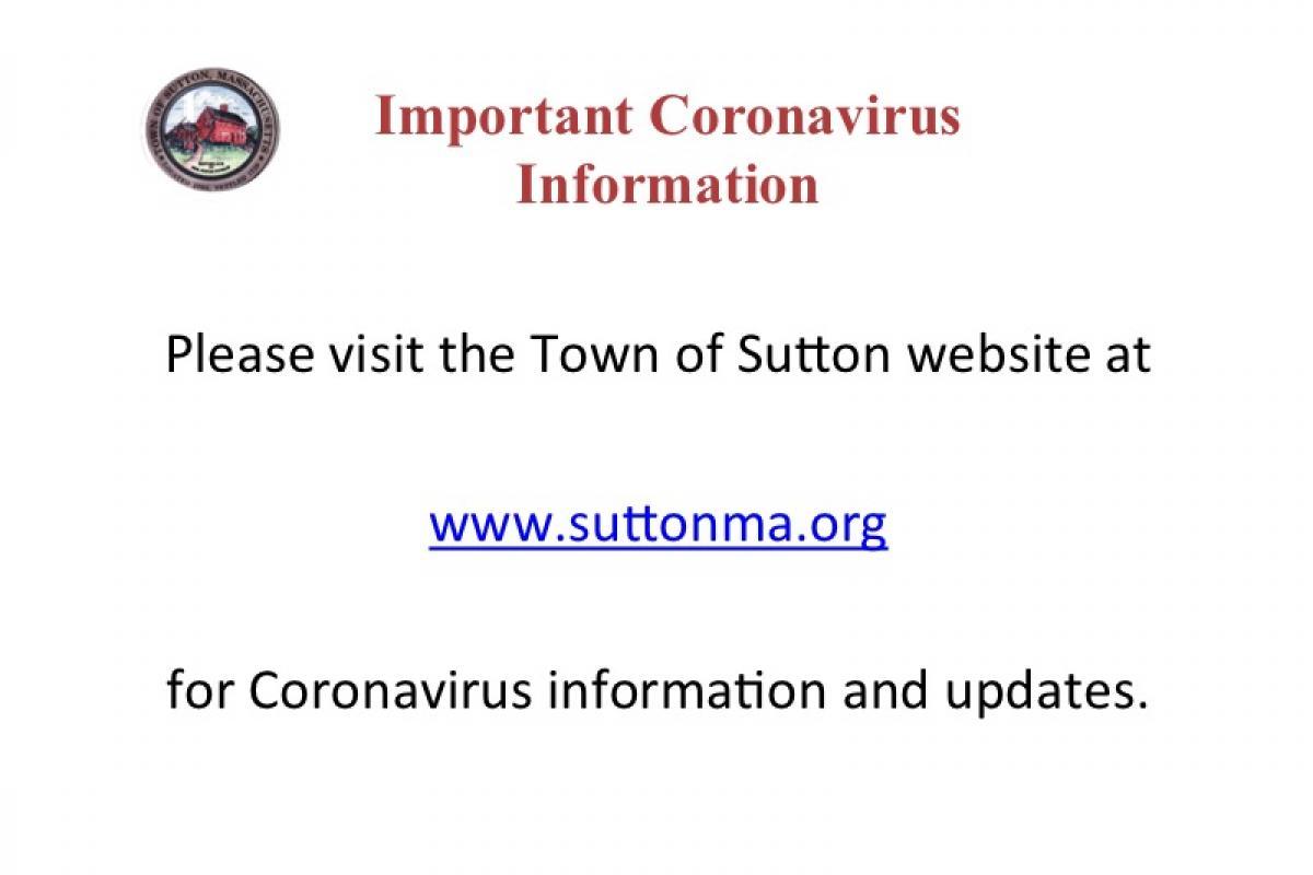 Please visit www.suttonma.org for coronavirus information